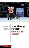 Jean Georges Noverre - Briefe über die Tanzkunst