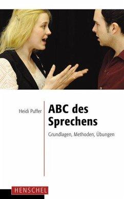 ABC des Sprechens - Puffer, Heidi
