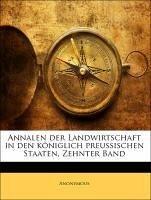 Annalen der Landwirtschaft in den königlich preussischen Staaten, Zehnter Band
