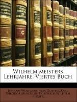 Wilhelm meisters Lehrjahre, Viertes Buch