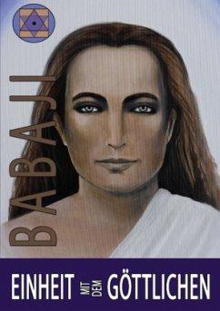 Einheit mit dem Göttlichen - Babaji, Maha Avatar