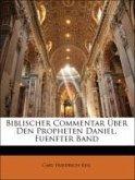 Biblischer Commentar Über Den Propheten Daniel, Fuenfter Band
