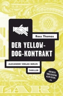 Der Yellow-Dog-Kontrakt - Thomas, Ross