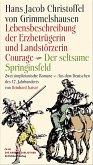 Lebensbeschreibung der Erzbetrügerin und Landzerstörzerin Courage / Der seltsame Springinsfeld