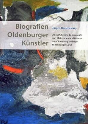 Biografien Oldenburger Künstler - Derschewsky, Jürgen