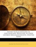 Antike Schlachtfelder in Grichenland. Bausteine zu einer antiken Kriegsgeschichte, Zweiter Band