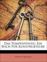 Das Pumpenventil: Ein Buch Für Konstrukteure