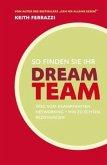 So finden Sie Ihr Dream-Team