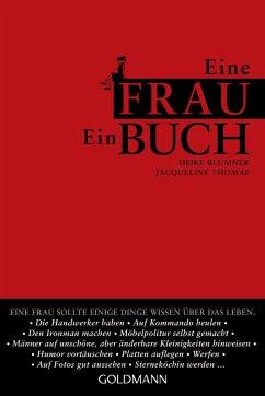 Eine Frau. Ein Buch. - Blümner, Heike; Thomae, Jacqueline