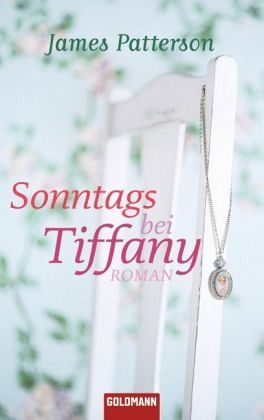 Sonntags bei Tiffany - Patterson, James