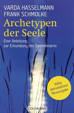 Archetypen der Seele - Hasselmann, Varda; Schmolke, Frank