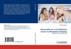 Personality as a Contributory Factor to Workplace Bullying