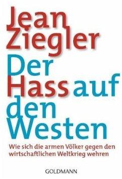 Der Hass auf den Westen - Ziegler, Jean
