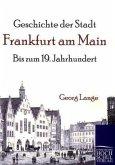 Geschichte der Stadt Frankfurt am Main