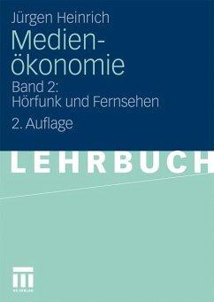 Medienökonomie - Heinrich, Jürgen