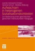 Aufwachsen in heterogenen Sozialisationskontexten