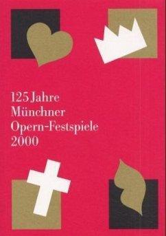Münchner Opern-Festspiele 2000
