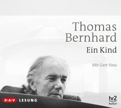 Ein Kind, 3 Audio-CDs - Bernhard, Thomas