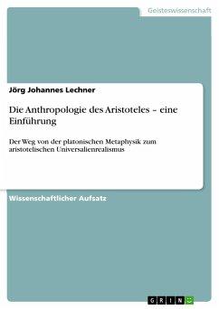 Die Anthropologie des Aristoteles - eine Einführung