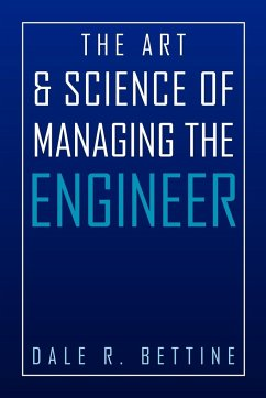 The Art & Science of Managing the Engineer