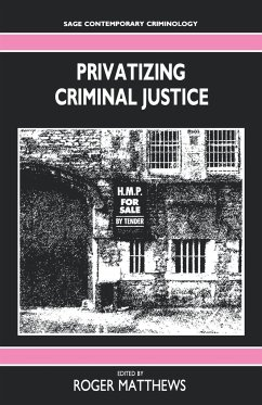 Privatizing Criminal Justice