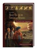 Benny Blu und die Geheimnisse Arkaniens 01. Die Bucht des Vergessens
