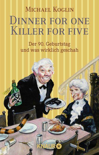 Dinner for One - Killer for Five - Koglin, Michael