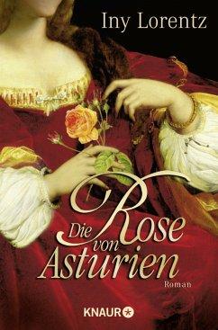 Die Rose von Asturien - Lorentz, Iny