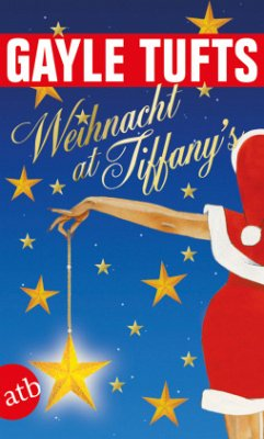 Weihnacht at Tiffany's - Tufts, Gayle