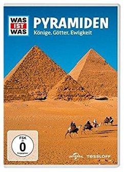 Was ist was: Pyramiden - Könige, Götter, Ewigkeit