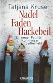 Nadel, Faden, Hackebeil / Kommissar Siegfried Seifferheld Bd.2