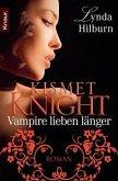 Vampire lieben länger / Kismet Knight Bd.2