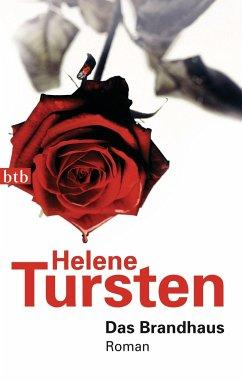 Das Brandhaus / Kriminalinspektorin Irene Huss Bd.8 - Tursten, Helene