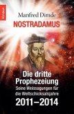 Nostradamus - Die dritte Prophezeiung