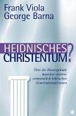 Heidnisches Christentum?
