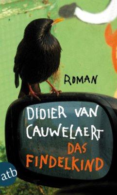 Das Findelkind - Cauwelaert, Didier van
