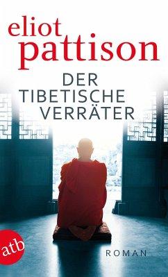 Der tibetische Verräter / Shan ermittelt Bd.6 - Pattison, Eliot