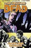 Jäger und Gejagte / The Walking Dead Bd.11