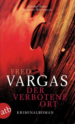 Der verbotene Ort / Kommissar Adamsberg Bd.8 - Vargas, Fred