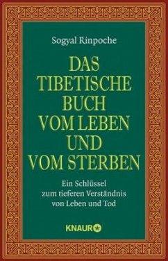Das tibetische Buch vom Leben und vom Sterben - Sogyal Rinpoche