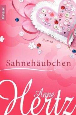 Sahnehäubchen - Hertz, Anne