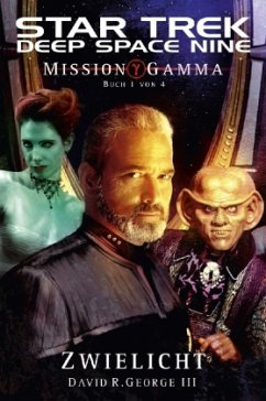 Star Trek, Deep Space Nine - Mission Gamma - Roddenberry, Gene