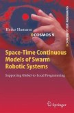 Space-Time Continuous Models of Swarm Robotic Systems