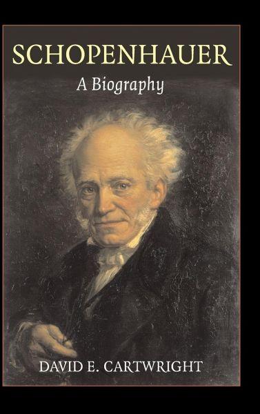 schopenhauer a biography david e cartwright pdf