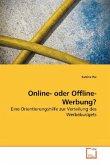 Online- oder Offline-Werbung?