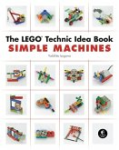 The Lego Technic Idea Book: Simple Machines: Simple Machines