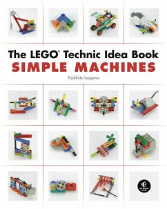 The Lego Technic Idea Book: Simple Machines - Isogawa, Yoshihito