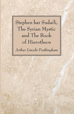 Stephen bar Sudaili, The Syrian Mystic and The Book of Hierotheos