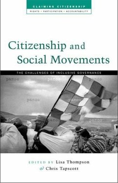 Citizenship and Social Movements: Perspectives from the Global South - Thompson, Lisa