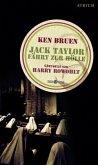 Jack Taylor fährt zur Hölle / Jack Taylor Bd.3